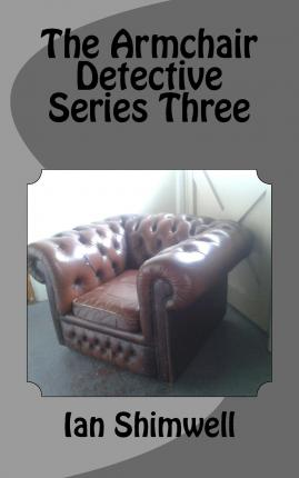 The Armchair Detective Series Three