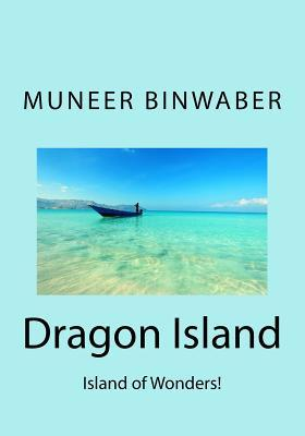 Dragon Island : Island of Wonders!