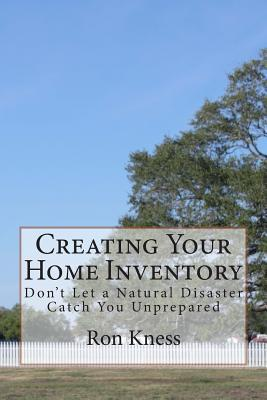 Creating Your Home Inventory : Don't Let a Natural Disaster Catch You Unprepared