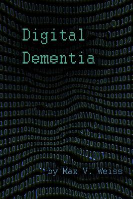 digital dementia Digital dementia is a modern day health epidemic resulting in a sensory mismatch in the brain from over utilization of technology and excessive slouched sitting posture.