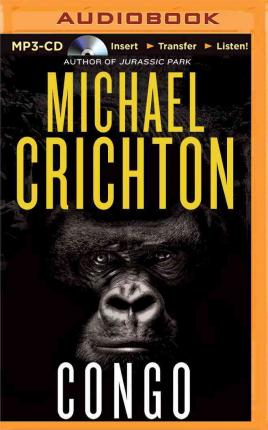 a summary of the book congo by michel crichton Congo (2003) about book: michael crichton's work should be considered the epitome of geek literature (aka science fiction, genre fiction, or speculative fiction), but .