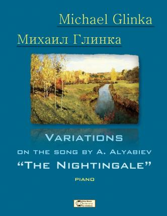 Glinka. Nightingale. : Variations on the Song by A. Alyabiev