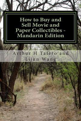 How to Buy and Sell Movie and Paper Collectibles - Mandarin Edition : Bonus! Free Movie Collectibles Catalogue with Purchase!