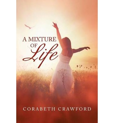 Descargar libros en pdf gratis en linea A Mixture of Life by Corabeth Crawford (Spanish Edition) PDF MOBI