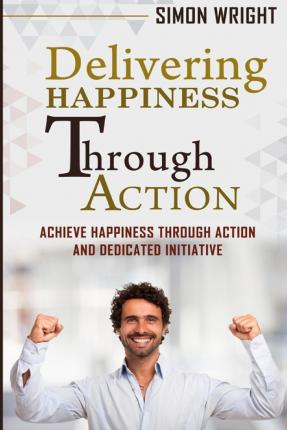 Delivering Happiness: A Path to Profits, Passion ... - Information Dj