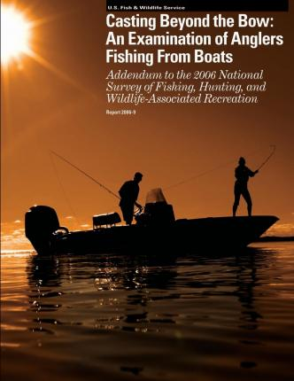 Casting Beyond the Bow : An Examination of Anglers Fishing from Boats