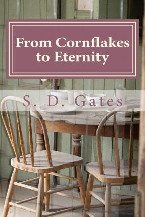 From Cornflakes to Eternity : A Ghost's Story
