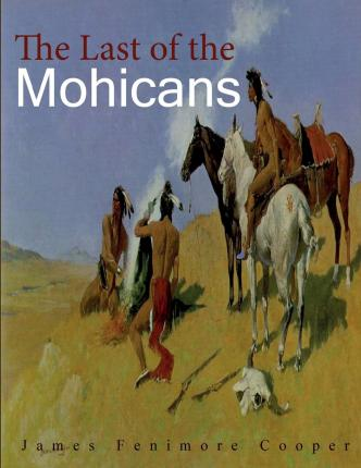 romanticism in the last of the mohicans essay The last of the mohicans by james fenimore cooper - links to romanticism essay the last of the mohicans by james fenimore cooper com/essay/last-mohicans.