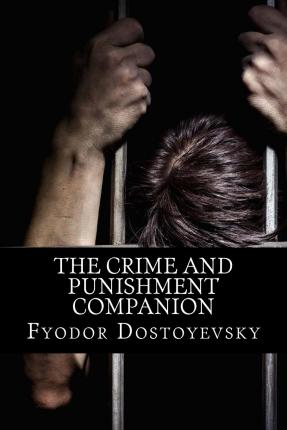 a description of fate in crime and punishment a novel by fyodor dostoyevsky Crime and punishment by fyodor dostoyevsky about the book how does he use description to enhance the turmoil in roskolnikov's mind 2 punishment paved the way for a series of novels-including the idiot, the devils.
