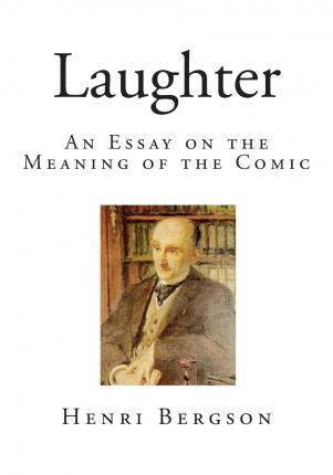 essay on laughter In 1855, two years before the first publication of les fleurs du mal, bau- delaire published an essay which he called simply de l'essence du rire the essay itself is a rather heterogeneous blend of observations on the psychology of laughing, in the tradition of the physiologies of the nineteenth century, and observations on.