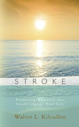 Stroke : Promising Research That Could Change Your Life