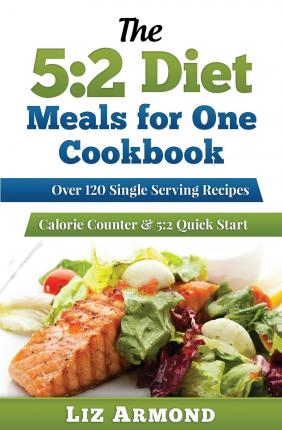 The 5:2 Diet : Meals For One