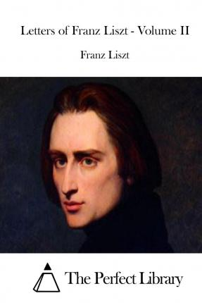 a look at the life of frankz liszt