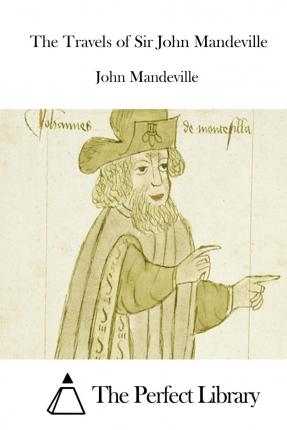 the travels of sir john mandeville Chapter xv  of the customs of saracens, and of their law and how the soldan reasoned me, author of this book and of the beginning of mohammet.