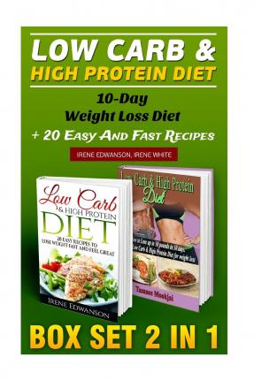 Low Carb & High Protein Diet Box Set 2 in 1 : Irene ...