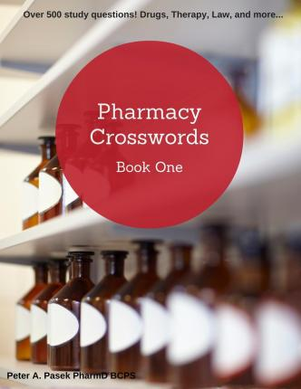 Ebooks downloads for free Pharmacy Crosswords : Over 500 Study Questions Designed Just for Pharmacy Students! by Peter Pasek Bcps in Danish PDF