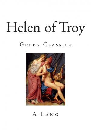 Libri gratis download mp3 Helen of Troy : Greek Classics