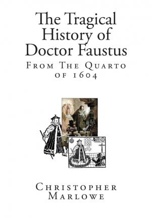 an analysis of indecisiveness in the tragical history of dr faustus by christopher marlowe