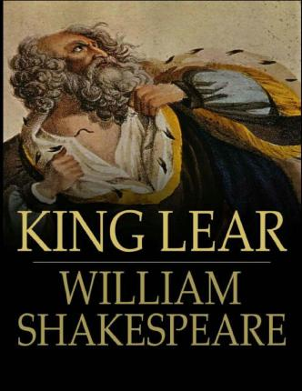 the consequences of sin in the play king lear by william shakespeare Read full text and annotations on king lear act i - scene i throughout the play, king lear will refer to he pretends to be confessing a sin while really.