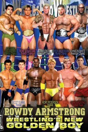 Rowdy Armstrong 1 : Wrestling's New Golden Boy