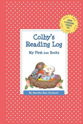 Colby's Reading Log: My First 200 Books (Gatst)