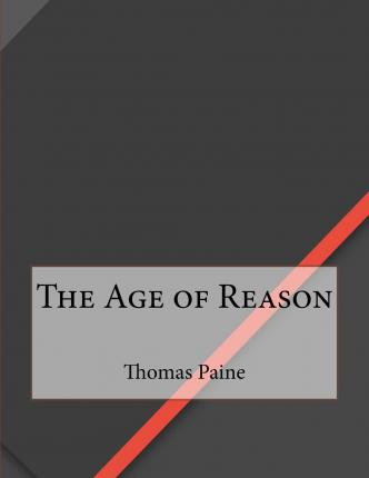 the age of reason thomas paine essay