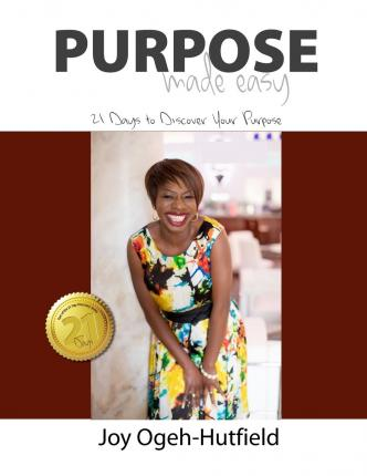 Purpose Made Easy : 21 Days to Discover Your Purpose