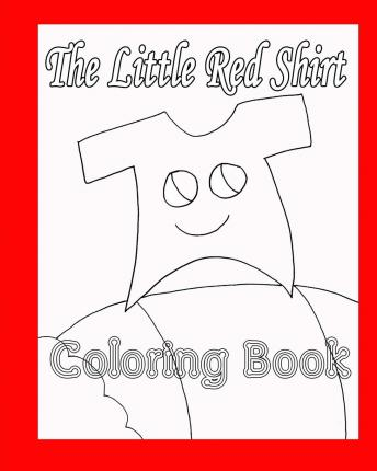 The Little Red Shirt Coloring Book