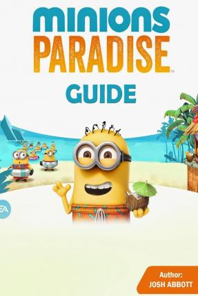 Minions Paradise Guide