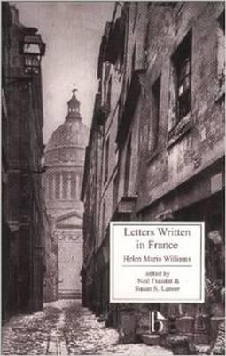 Letters Written in France: in the Summer 1790, to a Friend in England : Containing Various Anecdotes Relative to the French Revolution