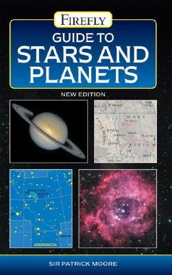 Guide to Stars and Planets : Patrick Moore : 9781554070534