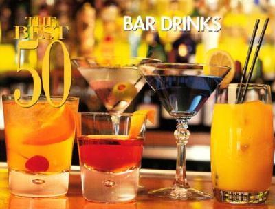 The Best 50 Bar Drinks