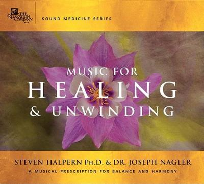 Music for Healing and Unwinding : Two Pioneers in the Emerging Field of Sound Healing