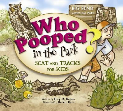 Who Pooped in the Park? Big Bend National Park