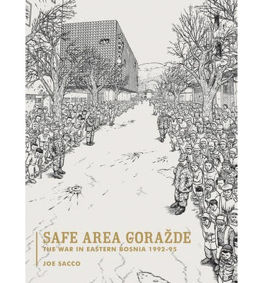 Safe Area Gorazde: The Special Edition, , Joe Sacco, Very Good, 2011-05-09,