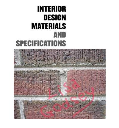 Interior Design Materials And Specifications Lisa Godsey 9781563674877