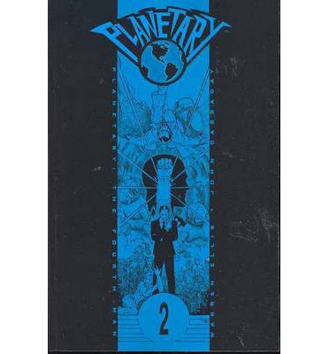 Planetary: The Fourth Man Vol 02
