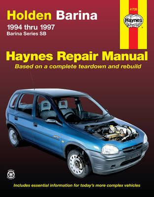 Holden Barina Australian Automotive Repair Manual: 1994 to 1997
