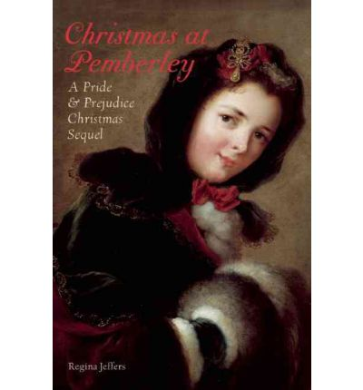 Christmas at Pemberley : A Pride and Prejudice Holiday Sequel