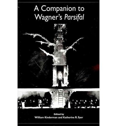 """A Companion to Wagner's """"Parsifal"""""""