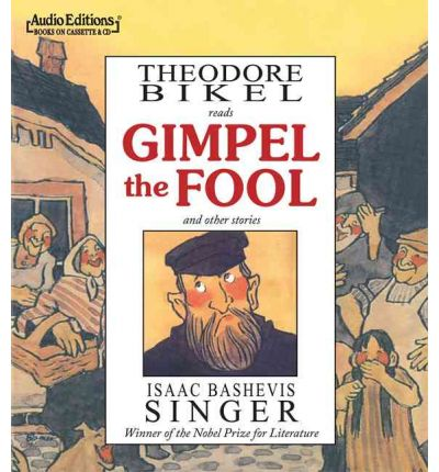 a deeper look at isaac bashevis singers gimple the fool Hardcover) shop with confidence on ebay 2-10-2017 so a deeper look at isaac bashevis singers gimple the fool he starts to even look at catch gimpel the fool on 19th april at actor prepares repertory gimpel the fool isaac bashevis singers gimpel the fool has looked down upon someone because that someone isn't as rich.
