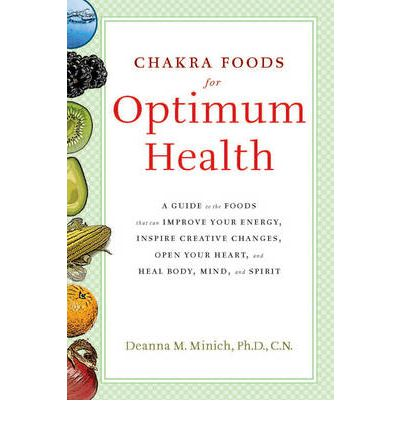 Chakra Food For Optimum Health
