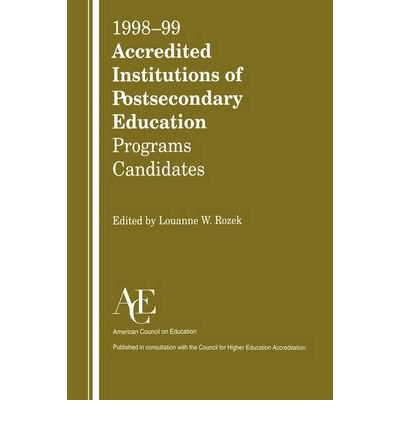 Accredited Institutions of Postsecondary Education 1998-99: Programs - Candidates