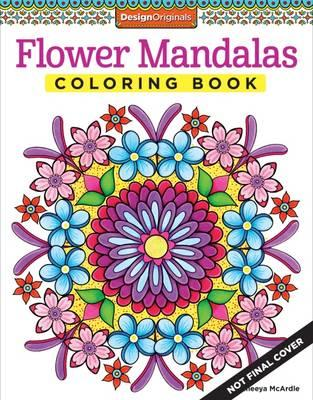 Flower Mandalas Coloring Book Thaneeya Mcardle 9781574219944