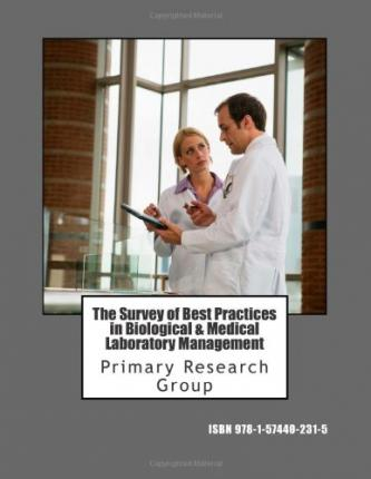 The Survey of Best Practices in Biological & Medical Laboratory Management