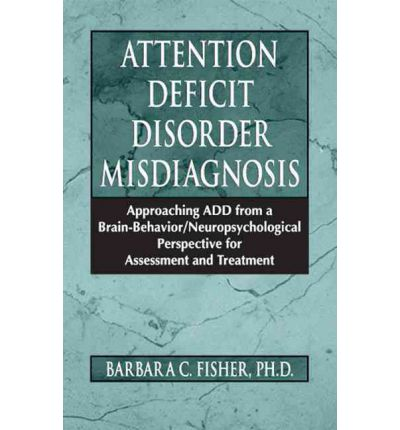 the misdiagnosis of attention deficit disorder Over 64 million children ages 4-17 are diagnosed with adhd (attention deficit  hyperactivity disorder) however, one in five of these children.