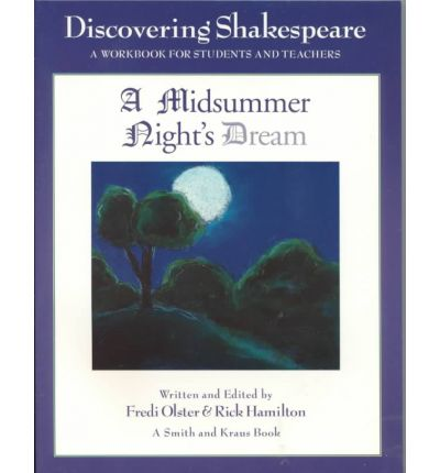 A Midsummer Night's Dream : A Workbook for Students