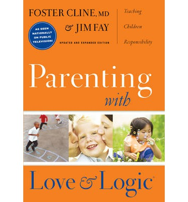 Parenting with Love and Logic
