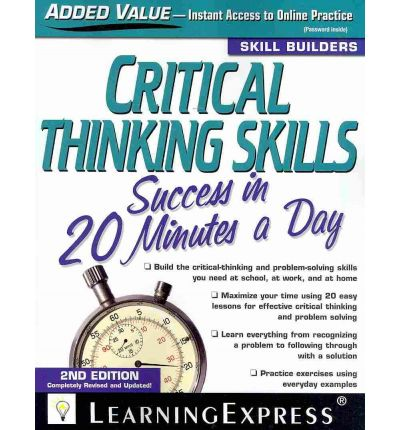Here Are Some Critical Thinking Exercises That Will Blow Your     Educational Psychology Interactive Critical Thinking Skills Success  In    Minutes a Day by Lauren B  Starkey