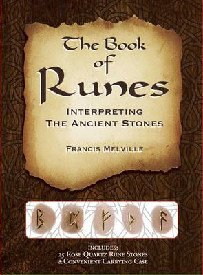 The Book of Runes : Interpreting the Ancient Stones